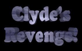 Clydes Revenge